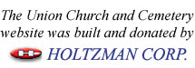 The Union Church and Cemetery website was built and donated by Holtzman Corp.